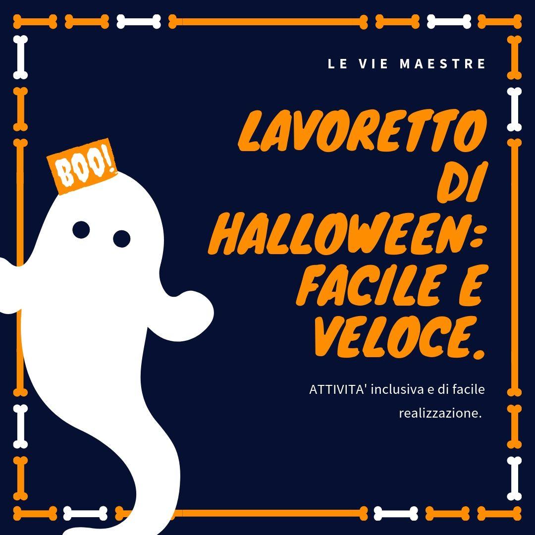 Ricerca Halloween In Inglese.Lavoretto Di Halloween Facile E Veloce Vie Maestre
