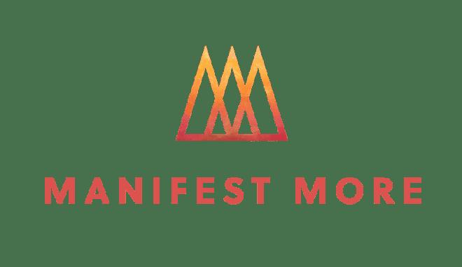 Manifest More