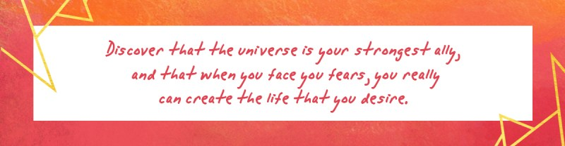 The universe is your strongest ally