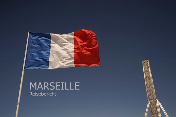 Frankreich: Reisetipps Marseille | Marseille_Reisebericht_Frankreich