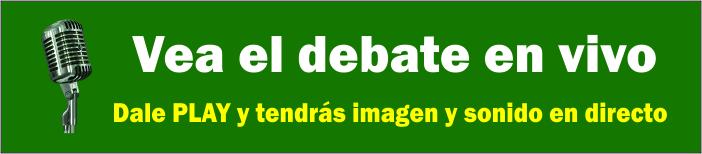 Vea el debate