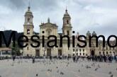 Qué es el mesianismo.?