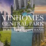 ビンタン区「ビンホームズ・セントラルパーク」| NYに着想を得たベトナム最先端都市区