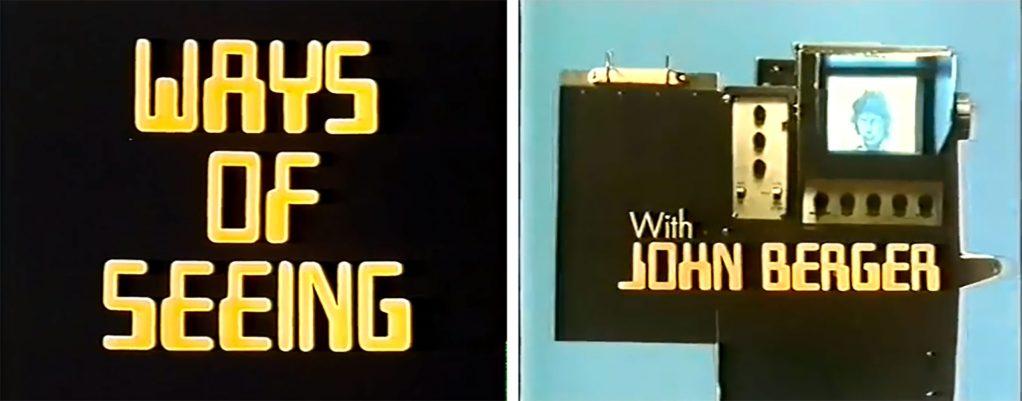 John Berger 'Ways Of Seeing' (1972)