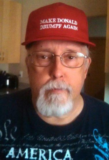 Me wearing Make Donald Drumpf Again cap