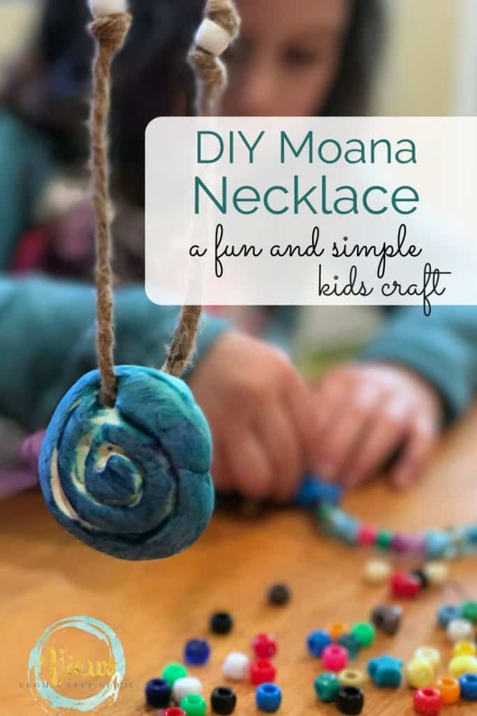Diy Moana Necklace For Kids Views From A Step Stool
