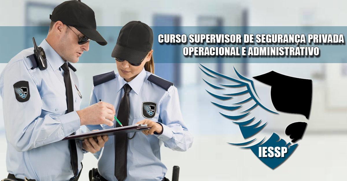 Curso Supervisor de Segurança Privada – Operacional Administrativo