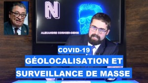 COVID-19 : Géolocalisation et surveillance de masse