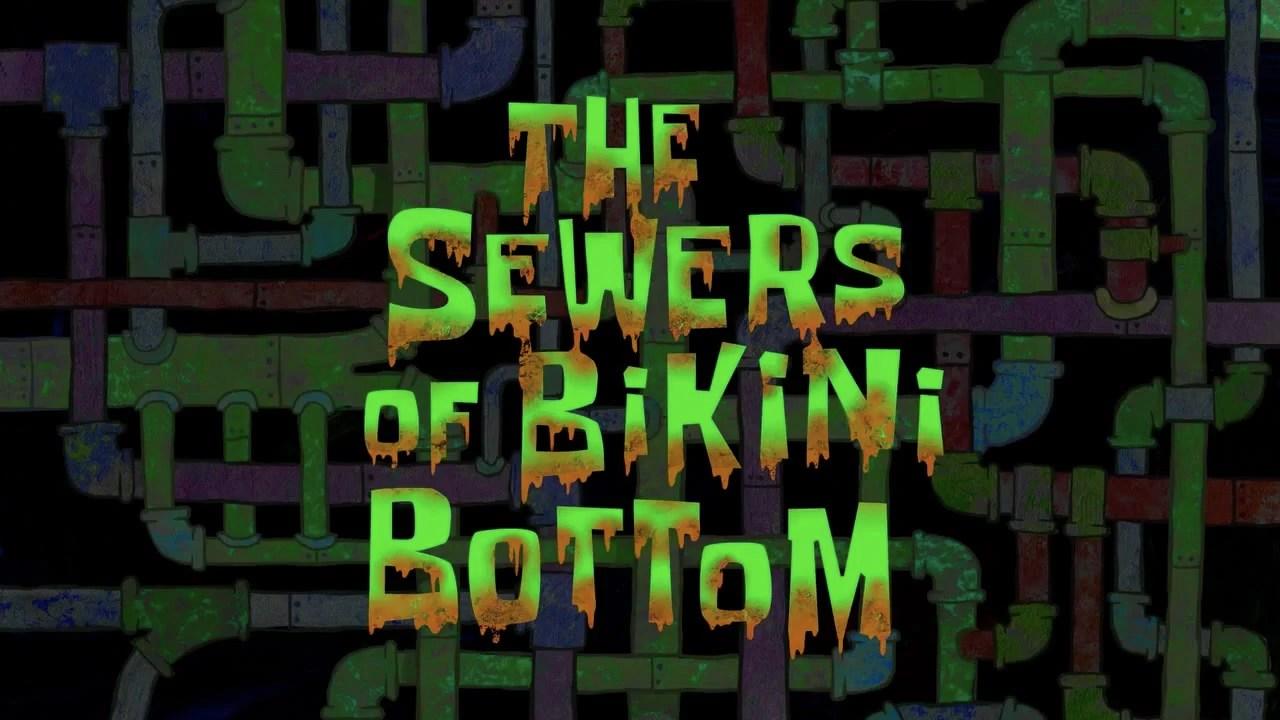 The Sewers Of Bikini Bottom Encyclopedia SpongeBobia