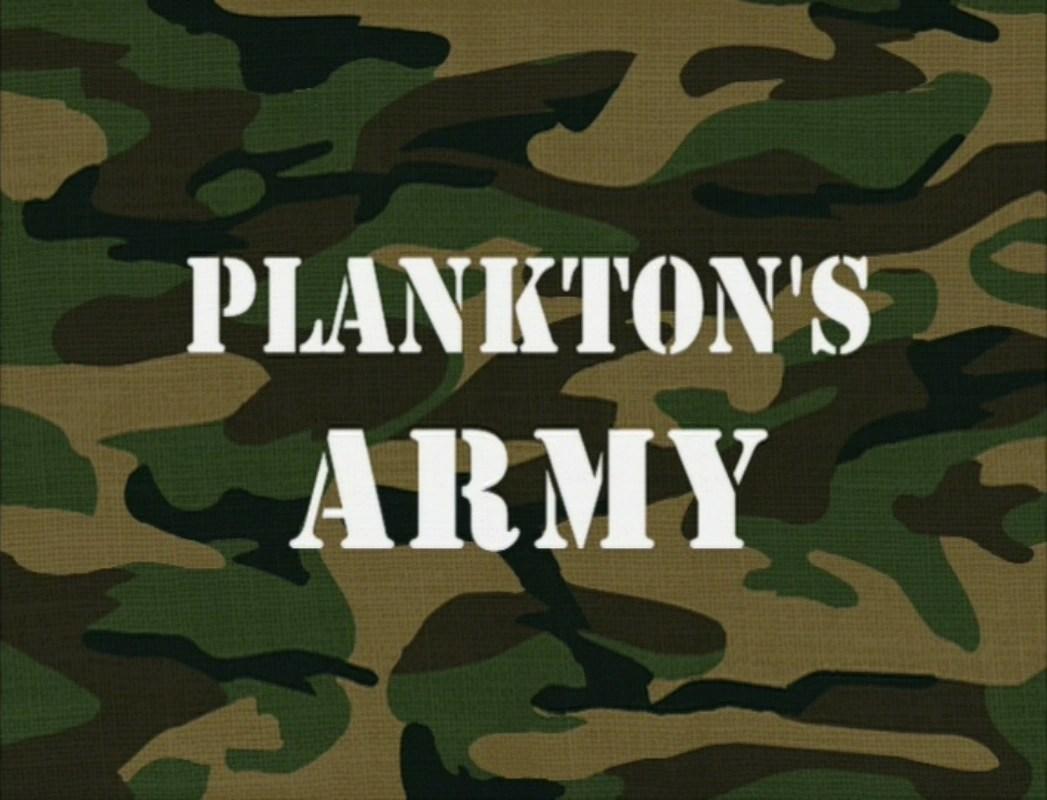 Planktons Army Encyclopedia SpongeBobia FANDOM