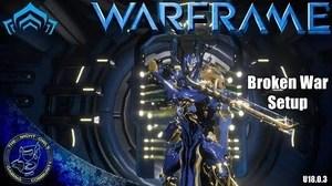 Broken War WARFRAME Wiki FANDOM Powered By Wikia