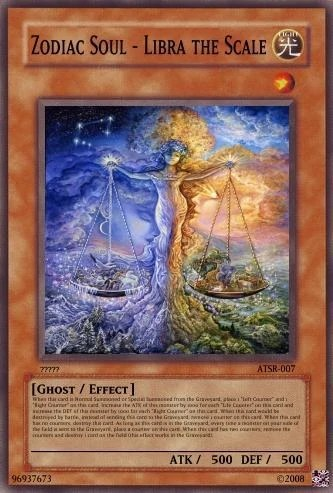 Zodiac Soul Libra The Scale Yu Gi Oh Card Maker Wiki FANDOM Powered By Wikia