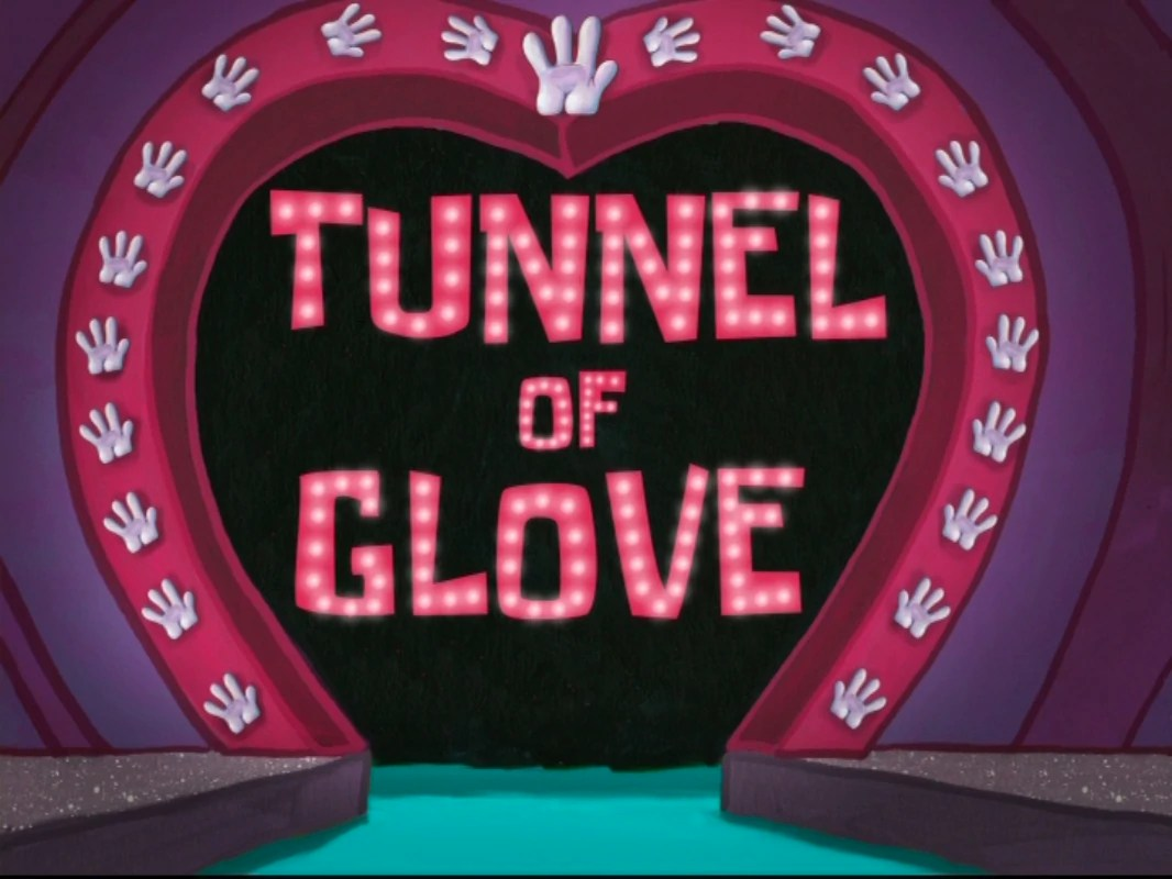 Tunnel Of Glove Transcript Encyclopedia SpongeBobia