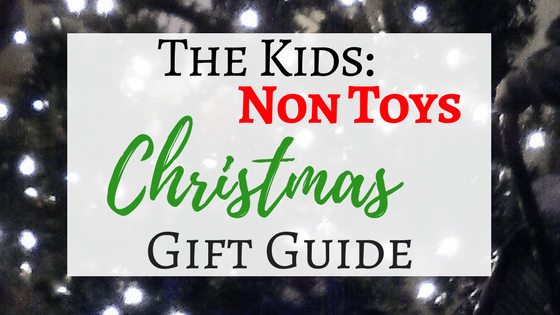 Non Toy Gifts For Kids That Are Better Than Every Toy On Their List