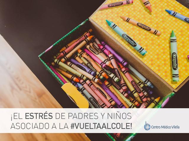 El estrés de padres y niños asociados a la #VueltaAlCole