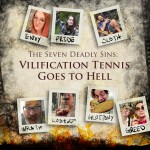 Vilification Tennis Goes to Hell 11/08/19 at Bryant Lake Bowl