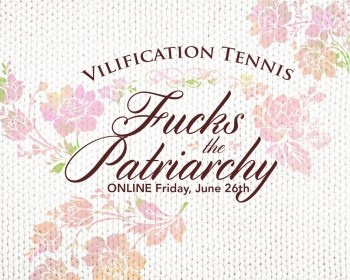 Vilification Tennis Fs the Patriarchy