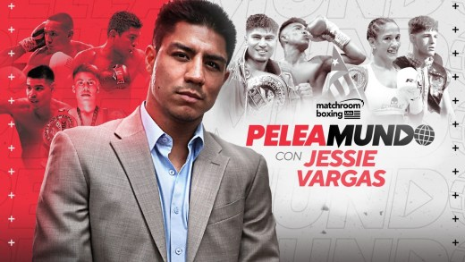 MATCHROOM BOXING USA TO LAUNCH SPANISH CONTENT SERIES 'PELEAMUNDO'