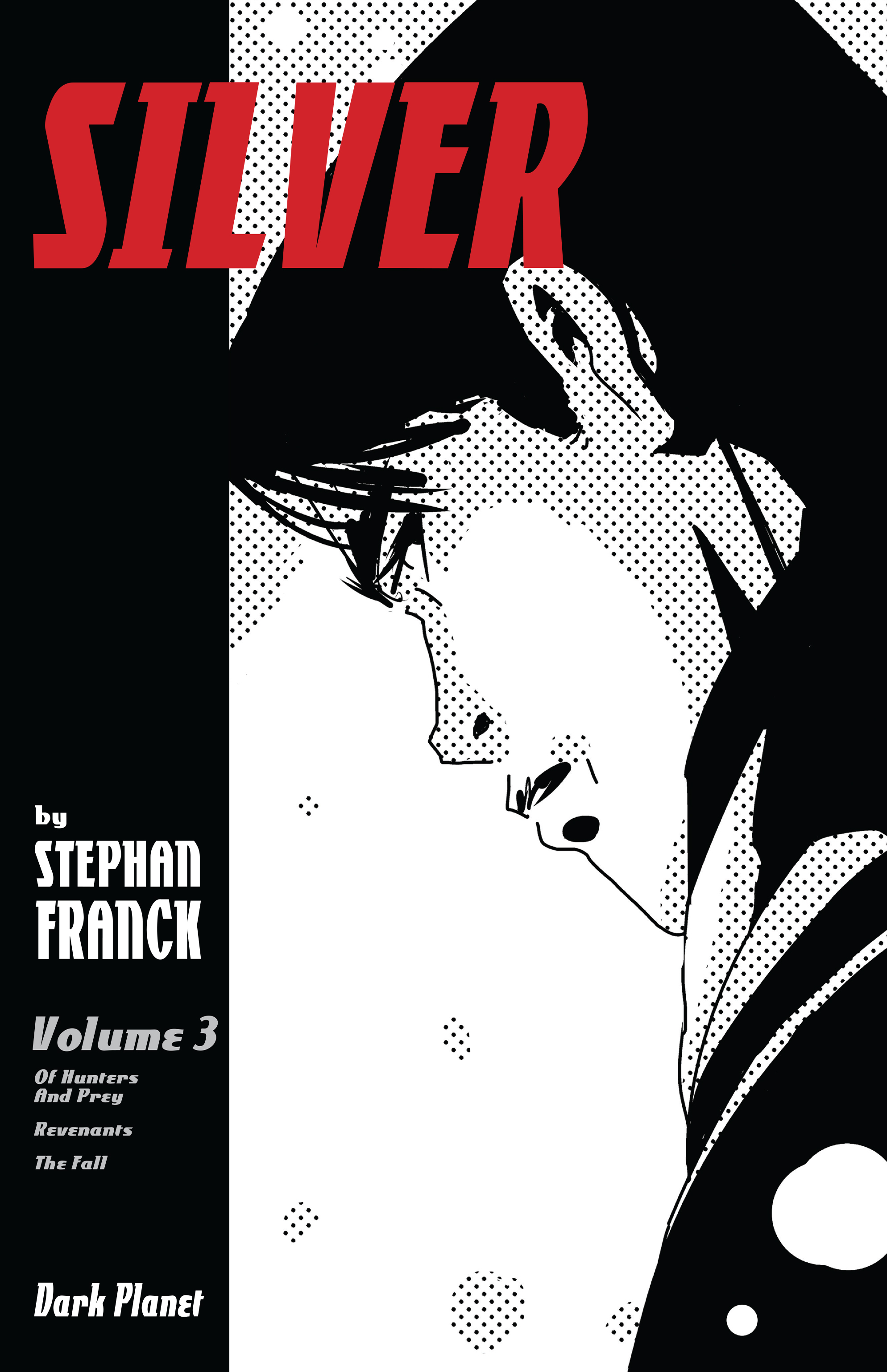 SILVER Volume 3, Dark Planet Comics