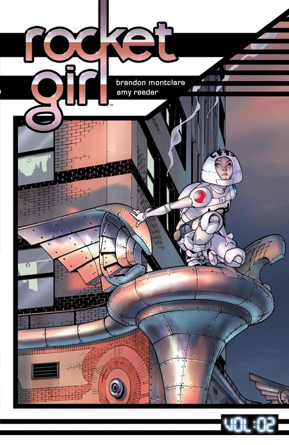 Comic Books 2017, Brandon Montclare, Rocket Girl Vol 2, Only the Good, Image Comics