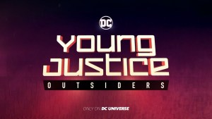 Young Justice: Outsiders Episode 3, Young Justice: Outsiders, DC Universe
