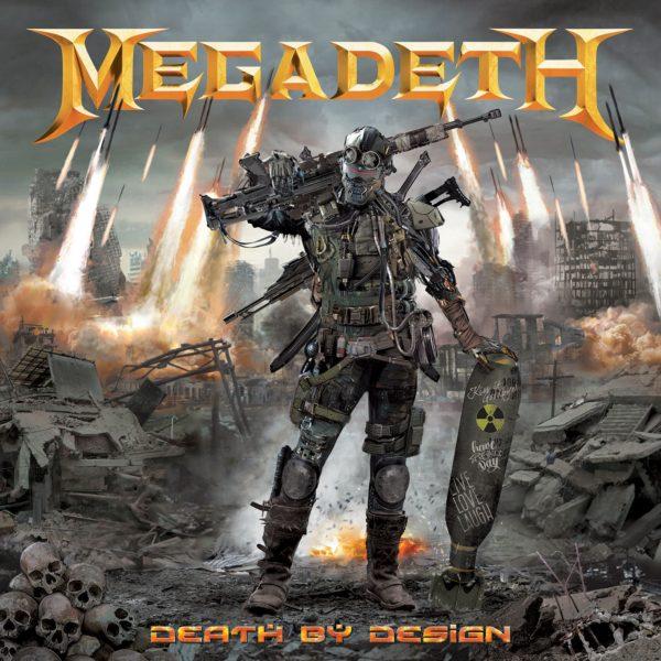 Megadeth Heavy Metal, Death by Design