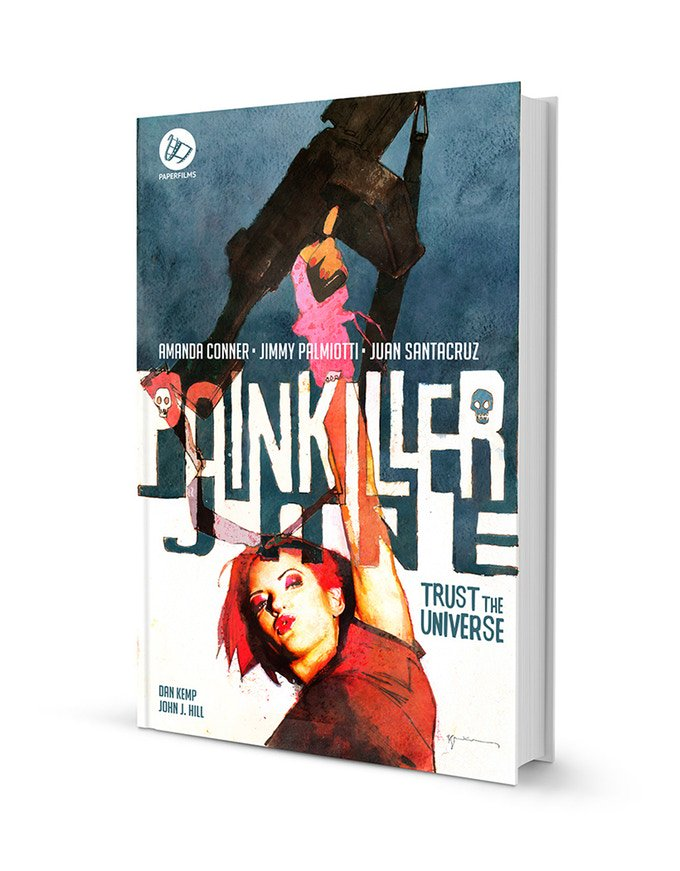 Jimmy Palmiotti, Painkiller Jane, Trust The Universe
