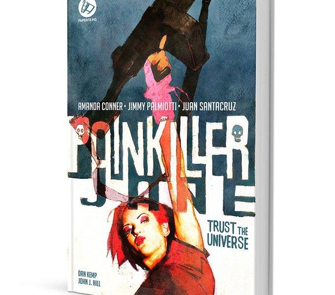 Interview: Jimmy Palmiotti Talks 'Painkiller Jane: Trust the Universe!'
