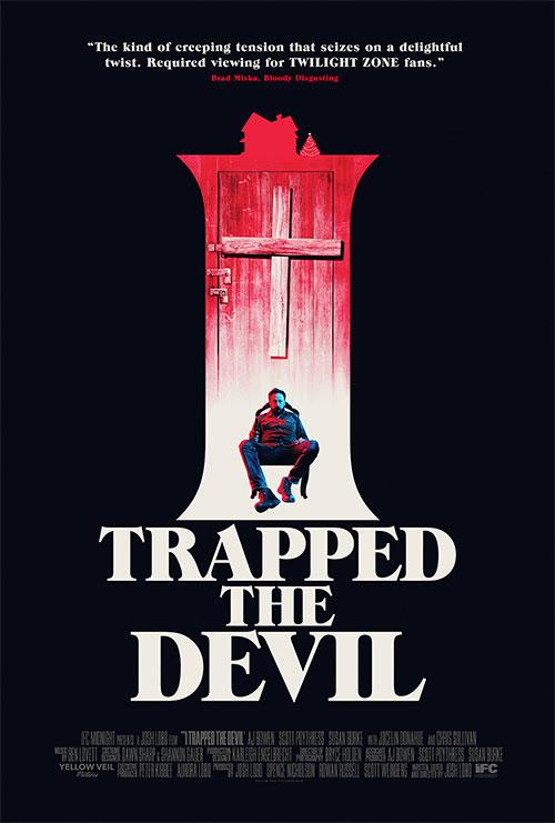 Josh Lobo, I Trapped Devil, IFC Midnight