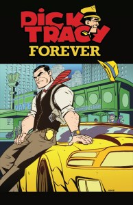 Dick Tracy Forever #3, IDW