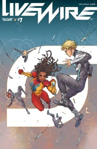 Livewire #7, Valiant Entertainment