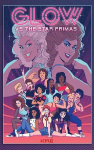 GLOW Vs the Star Primas, IDW
