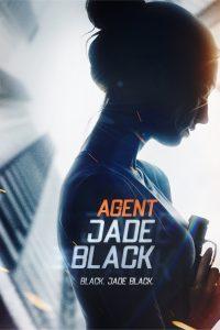 Agent Jade Black, High Octane