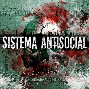 soziedad alkoholika sistema antisocial critica