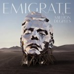 Emigrate – A million degrees (Crítica)