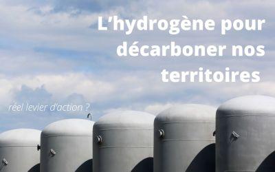 L'hydrogène pour décarboner nos territoires, réel levier d'action ?