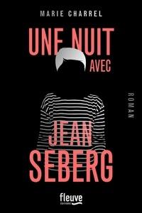 Une nuit avec Jean Seberg (Broché) - Marie Charrel