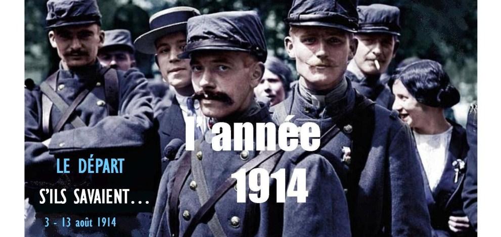 L année 1914. Centenaire de la Grande Guerre. (1) 389fb47134b