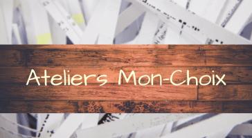 Ateliers Mon-Choix