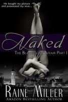 Review: Naked (#1, The Blackstone Affair) and All In (#2, The Blackstone Affair) by Raine Miller