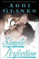 Review: Simple Perfection (#2, Perfection) by Abbi Glines