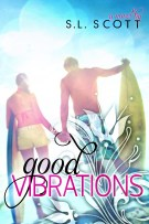 Review: Good Vibrations (#1, Welcome to Paradise) by S.L. Scott