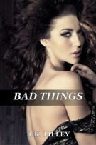 Review: Bad Things (#1, Tristan & Danika) by R.K. Lilley
