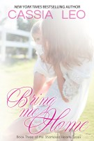 Review: Bring Me Home (#3, Shattered Hearts) by Cassia Leo