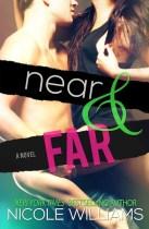 Near & Far - Nicole Williams