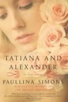 Review: Tatiana and Alexander (#2, The Bronze Horseman) by Paullina Simons