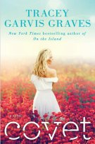Review: Covet by Tracey Garvis Graves