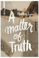 Review: A Matter of Truth (#3, Fate) by Heather Lyons