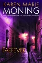 Review: Faefever (#3) and Dreamfever (#4) by Karen Marie Monig