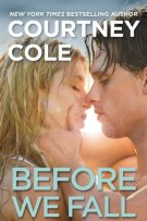 Review: BEFORE WE FALL (#3, Beautifully Broken) by Courtney Cole